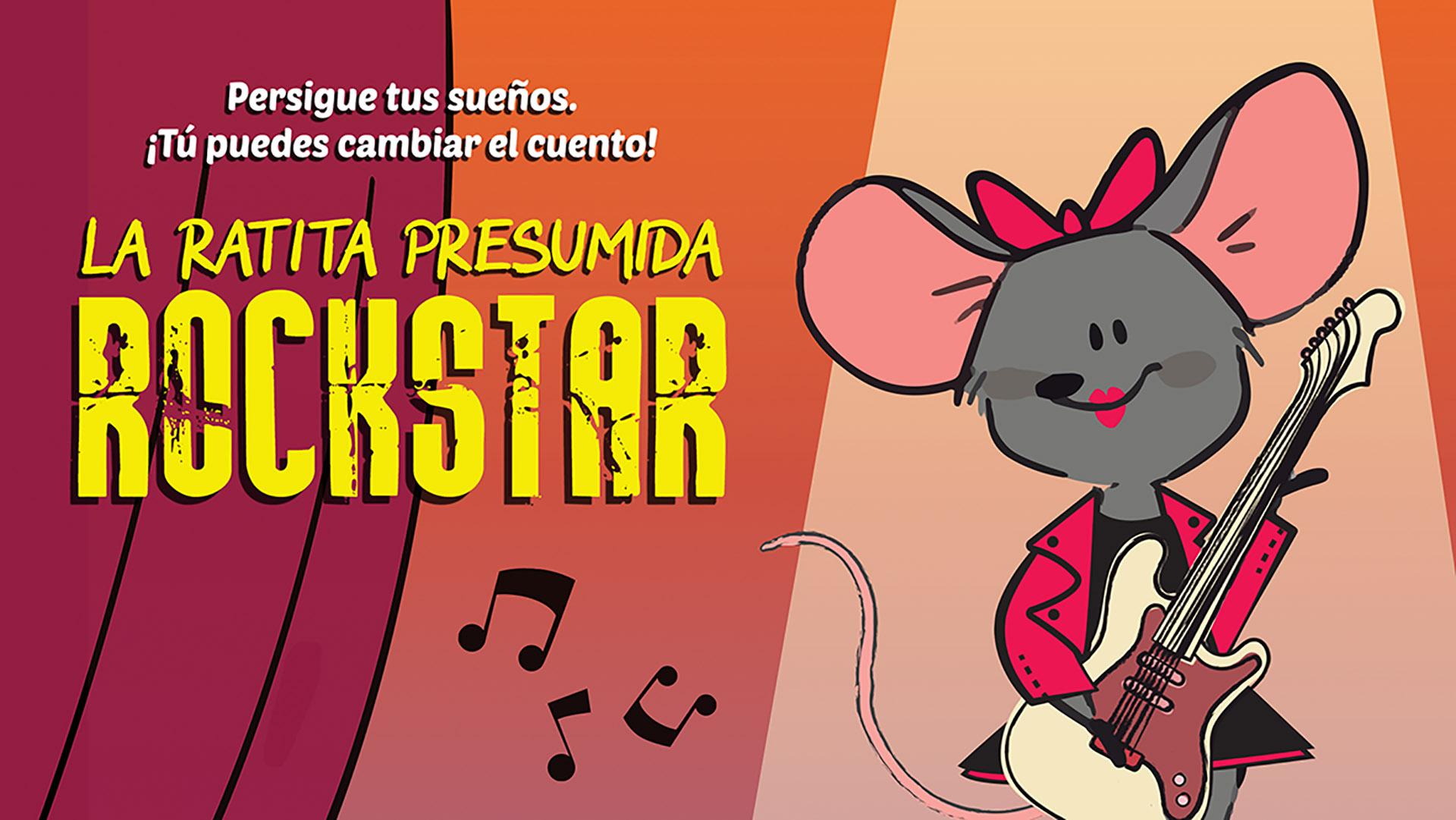 Imagen galeria LA RATITA PRESUMIDA ROCK STAR