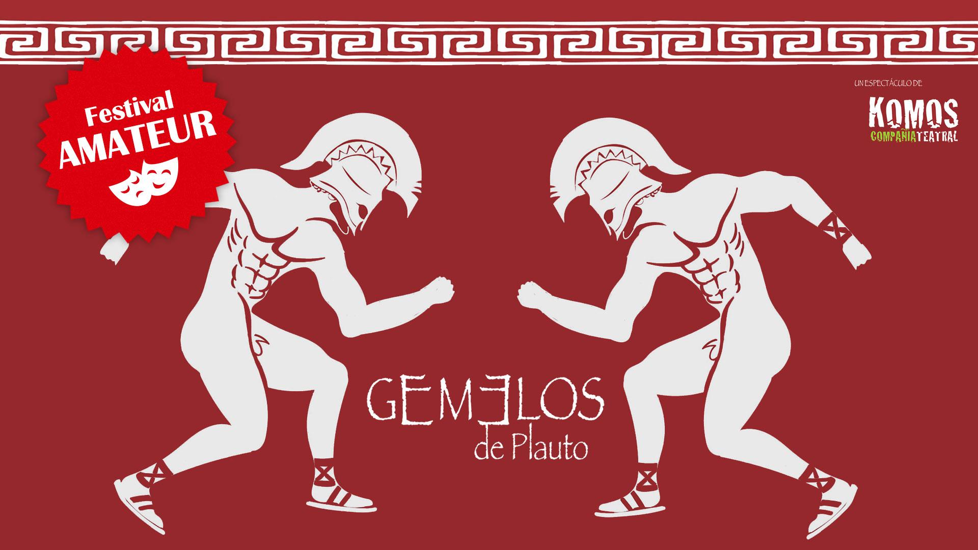 Imagen galeria GEMELOS DE PLAUTO (FESTIVAL AMATEUR)