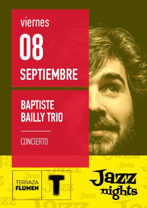 JAZZ NIGHT CON BAPTISTE BAILLY TRIO